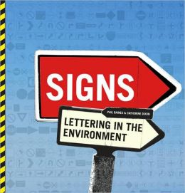 Signs: Lettering in the Environment