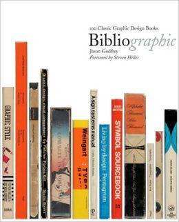 Bibliographics: 100 Best Graphic Design Books