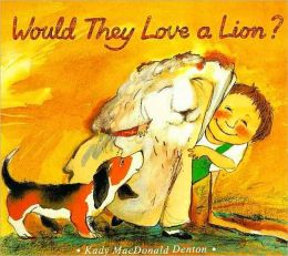 Would They Love a Lion?
