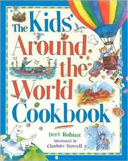 Kids' Around the World Cookbook