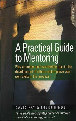 Practical Guide to Mentoring