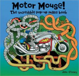 Motor Mouse: Incredible Pop-Up Maze Book
