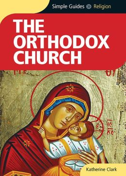 Orthodox Church - Simple Guides
