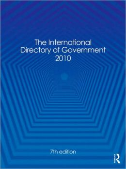 The International Directory of Government 2010