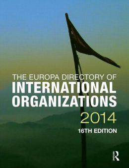 The Europa Directory of International Organizations 2014