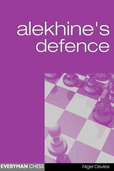 Rapidshare free pdf books download Alekhine's Defence  (English Edition) by Nigel Davies 9781857442533