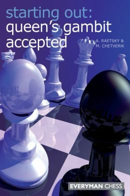 Starting Out: Queens Gambit Accepted