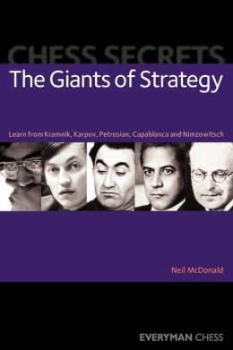 Chess Secrets:The Giants of Strategy