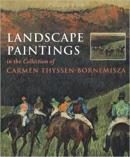 Landscape Paintings in the Carmen Thyssen Collection
