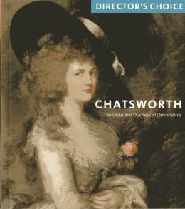 Chatsworth: Director's Choice