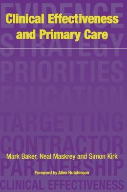 Clinical Effectiveness and Primary Care