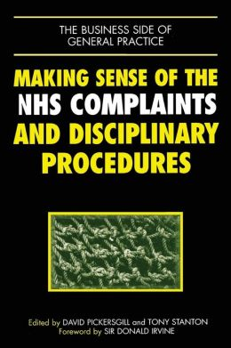 Making Sense of NHS Complaints and Disciplinary Procedures
