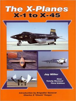 The X-Planes: X-1 to X-45