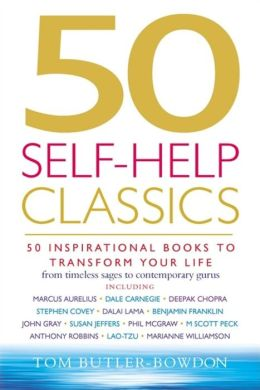 50 Self-Help Classics: 50 Books to Change Your Mind, Change Your Life