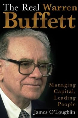 Real Warren Buffett: Managing Capital, Leading People