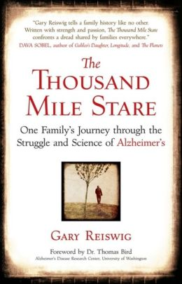 The Thousand Mile Stare: Living with the Legacy of Alzheimer's