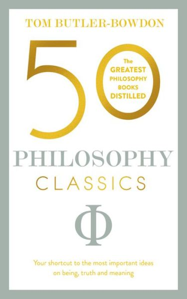 Pdf ebooks to download 50 Philosophy Classics: THINKING, BEING, ACTING, SEEING: Profound Insights and Powerful Thinking from Fifty Key Books