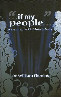 If My People: Demonstrating the Spirit's Power in Revival