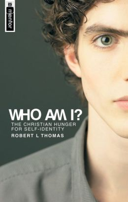 Who Am I?: The Christian Hunger for Self-identity