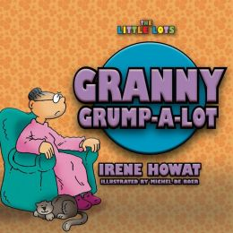 Granny Grump a Lot