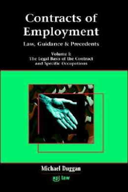 Contracts of Employment: Law, Practice and Precedents