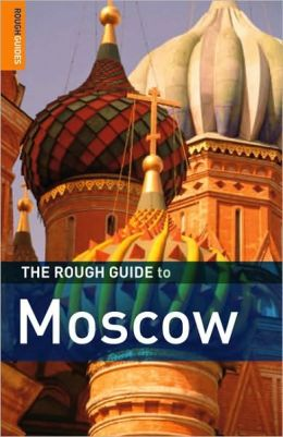 The Rough Guide to Moscow 5