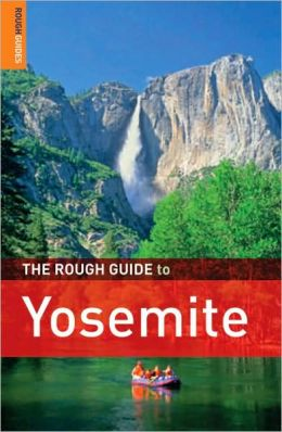 The Rough Guide to Yosemite 3