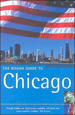 The Rough Guide to Chicago (Rough Guides Travel Guide Series)