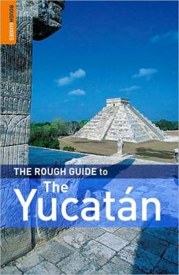 The Rough Guide to Yucatan 2
