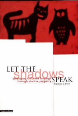 Let the Shadows Speak