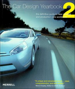 The Car Design Yearbook: The Definitive Guide to New Concept and Production Cars Worldwide
