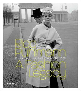 Rico Puhlmann: A Fashion Legacy: Photographs and Illustrations 1956-1996