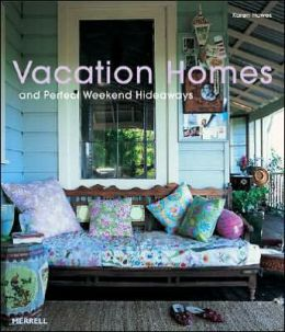 Vacation Homes and Perfect Weekend Hideaways