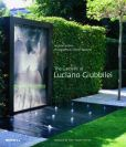 Book Cover Image. Title: The Gardens of Luciano Giubbilei, Author: Andrew Wilson