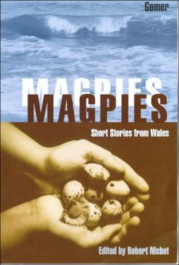 Magpies: Short Stories from Wales