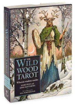 The Wildwood Tarot: Wherein Wisdom Resides [With Paperback Book]