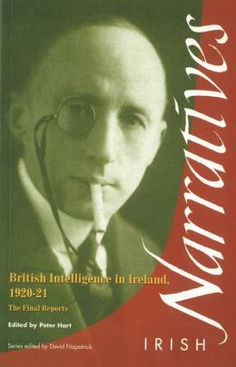 British Intelligence in Ireland: The Final Reports