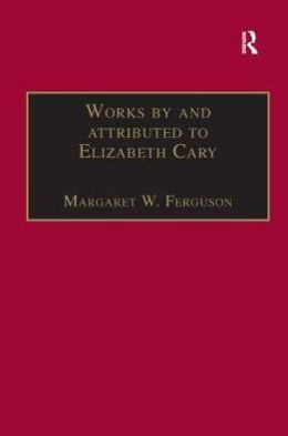 The Early Modern Englishwoman: Elizabeth Cary