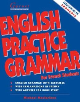 English Practice Grammar: For French Students