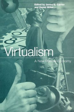 Virtualism; A New Political Economy
