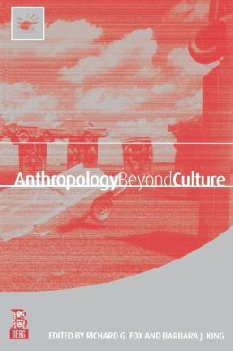 Anthropology beyond Culture