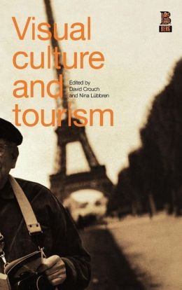 Visual Culture and Tourism