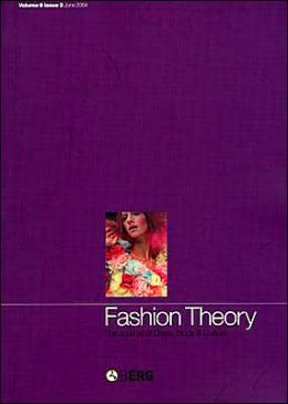 Fashion Theory Volume 8 Issue 2: The Journal of Dress, Body and Culture