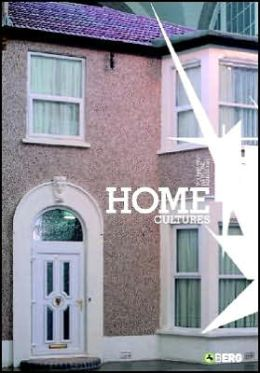 Home Cultures: The Journal of Architecture, Design and Domestic Space