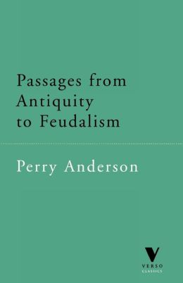 Passages From Antiquity To Feudalism