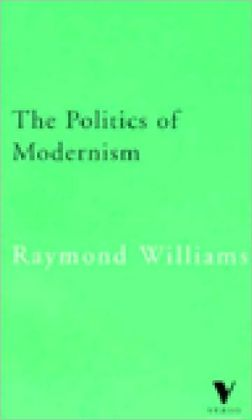 The Politics of Modernism: Against the New Conformists