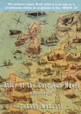 An Atlas of the European Novel, 1800-1900