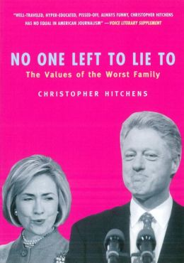 No One Left to Lie To: The Values of the Worst Family