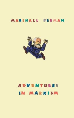 Adventures In Marxism