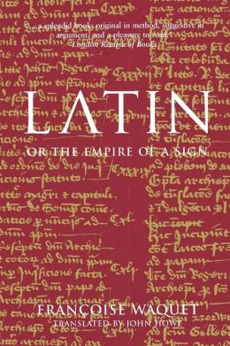 Latin Or, The Empire Of A Sign